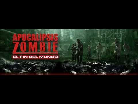 Campaña Pelicula Apocalipsis Zombie El Fin Del Mundo Youtube
