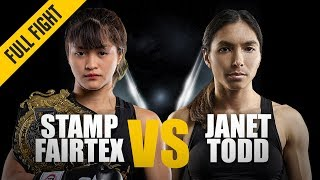 ONE: Full Fight | Stamp Fairtex vs. Janet Todd | Making History | February 2019