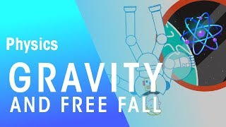 Gravity & Free Fall | Forces & Motion | Physics | FuseSchool