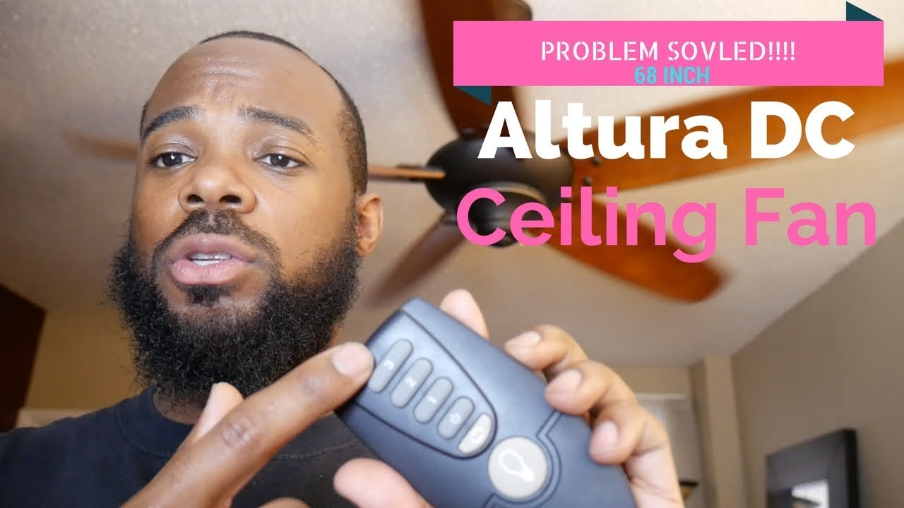 Altura DC 68 in. Ceiling Fan [PROBLEM FIXED!!!!!!] on