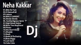 Neha Kakkar Remix 2019 - Latest All Time Best of Neha Kakkar \\ Hindi Remix mashup songs 2019