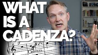 Musical Moments, Ep.  45: What is a Cadenza?