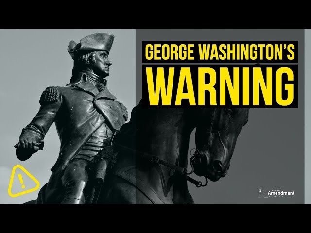 George Washington's Farewell Warning