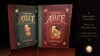 Alice in Wonderland | Through the Looking Glass | Benjamin Lacombe