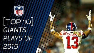 Top 10 Giants Plays of 2015 | #TopTenTuesdays | NFL