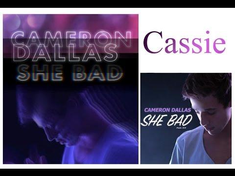 Cameron Dallas - She Bad (Lyric Video) EDIT | Cassie