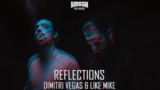 Dimitri Vegas & Like Mike - Reflections (Intro Edit + Lyric Video)