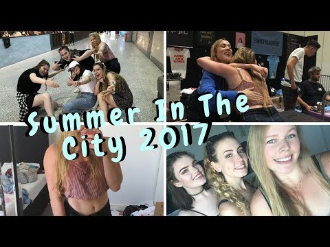Summer In The City (SITC) 2017 | Meeting Rose and Rosie, Dodie etc
