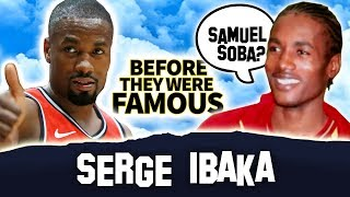 Serge Ibaka or Samuel Soba? | Before They Were Famous | Toronto Raptors