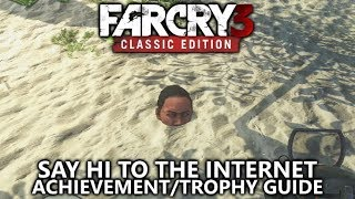 Far Cry 3 Classic - Say Hi to the Internet Achievement/Trophy Guide - Find the lost Hollywood star