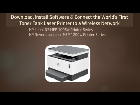 HP Neverstop Laser MFP 1200w Download & Install Software, Connect Wirelessly
