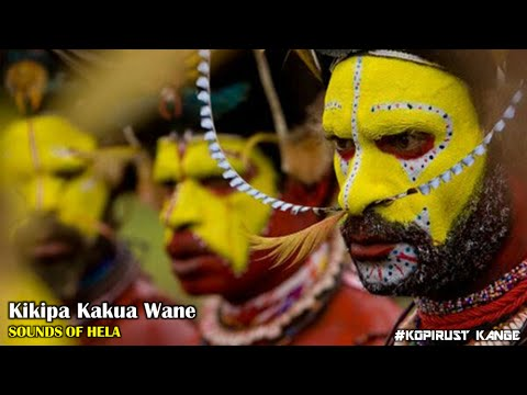Sounds of Hela - Kikipa Kakua Wane
