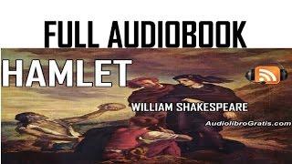 HAMLET by William Shakespeare - FULL AUDIOBOOK - audiolibrogratis.com