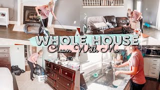 WHOLE HOUSE CLEAN WITH ME| CLEANING THE NEW HOUSE| EXTREME CLEANING MOTIVATION 2019