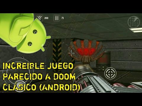 INCREIBLE JUEGO PARECIDO A DOOM CLASICO PARA ANDROID
