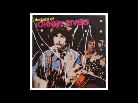 Johnny Rivers - The Best of Johnny Rivers (1973) Full Album