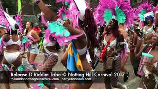 Release D Riddim Tribe @ Notting Hill Carnival 2017