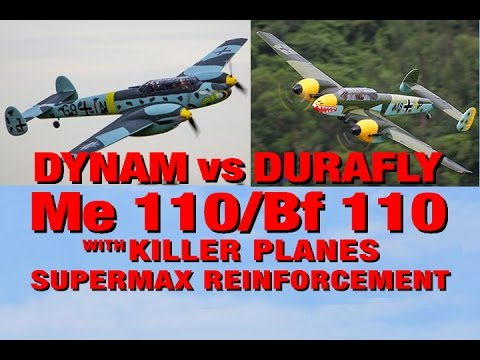 The Dynam Me 110 (Bf 110) compared to the Durafly Me 110 (Bf 110)
