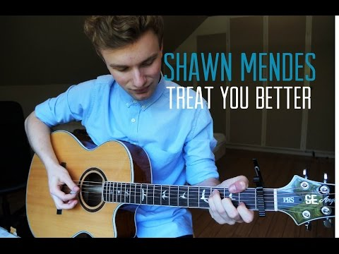 Shawn Mendes - Treat You Better - Guitar Cover | Mattias Krantz