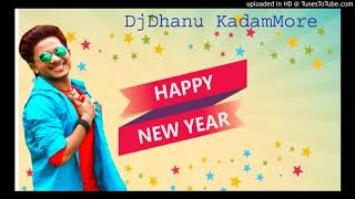 Happy New Year Haryanvi Remix DjDhanu KadamMore