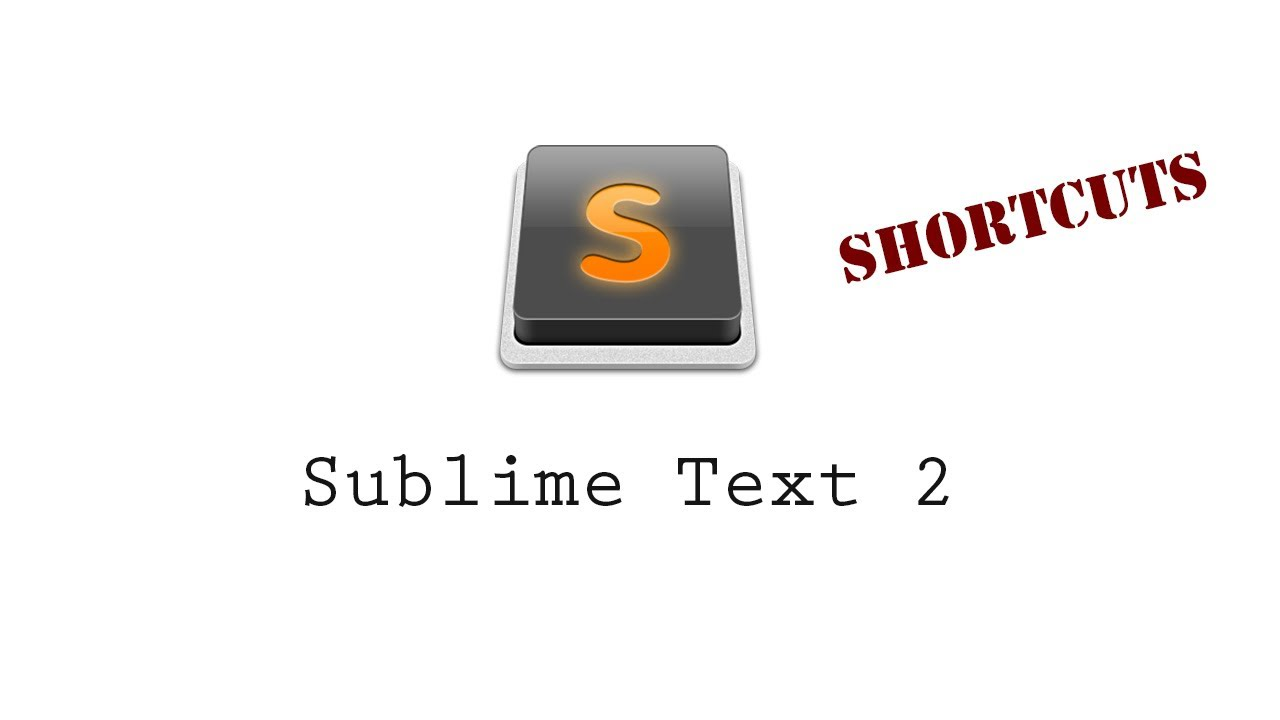 Sublime text 2 shortcuts cheat sheet windows