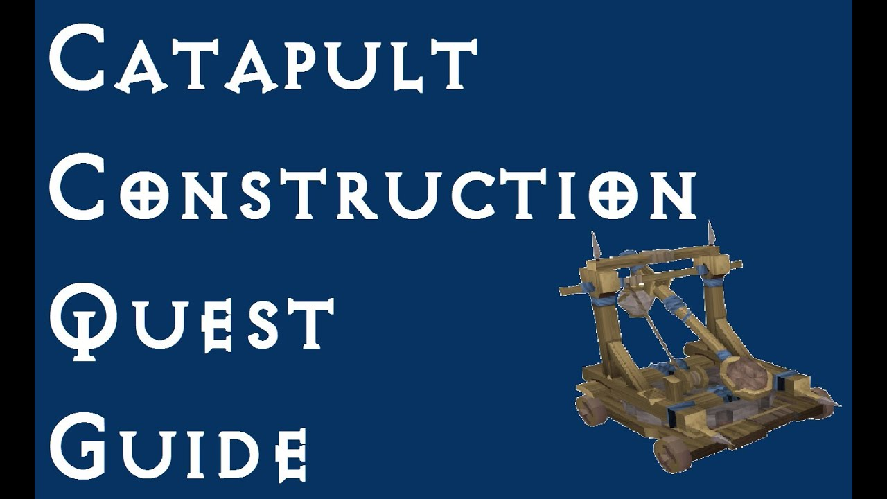 Runescape catapult construction quest guide hd youtube.