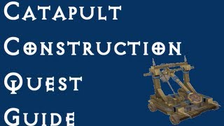 Rsquest: Catapult Construction Quest Guide