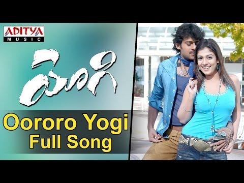 Oororo Yogi Full Song II Yogi Movie II Prabhas, Nayanathara