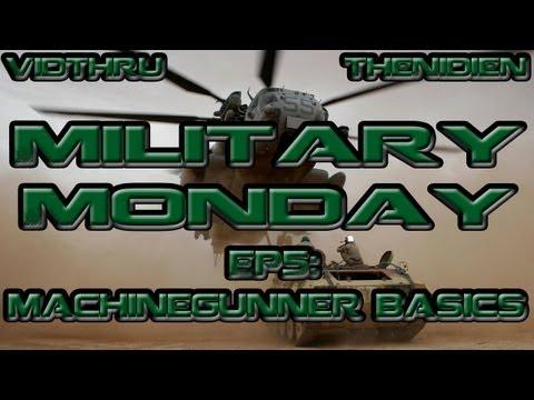 MILITARY MONDAY | EP:5 - Machinegunner (0331) Basics | ME2