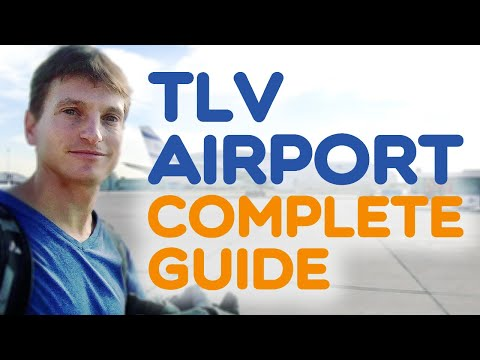 Landing In Ben Gurion (TLV) Airport? Essential Info From A Professional Tour Guide