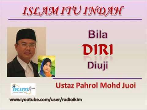 Ustaz Pahrol Mohd Juoi - Bila DIRI Diuji
