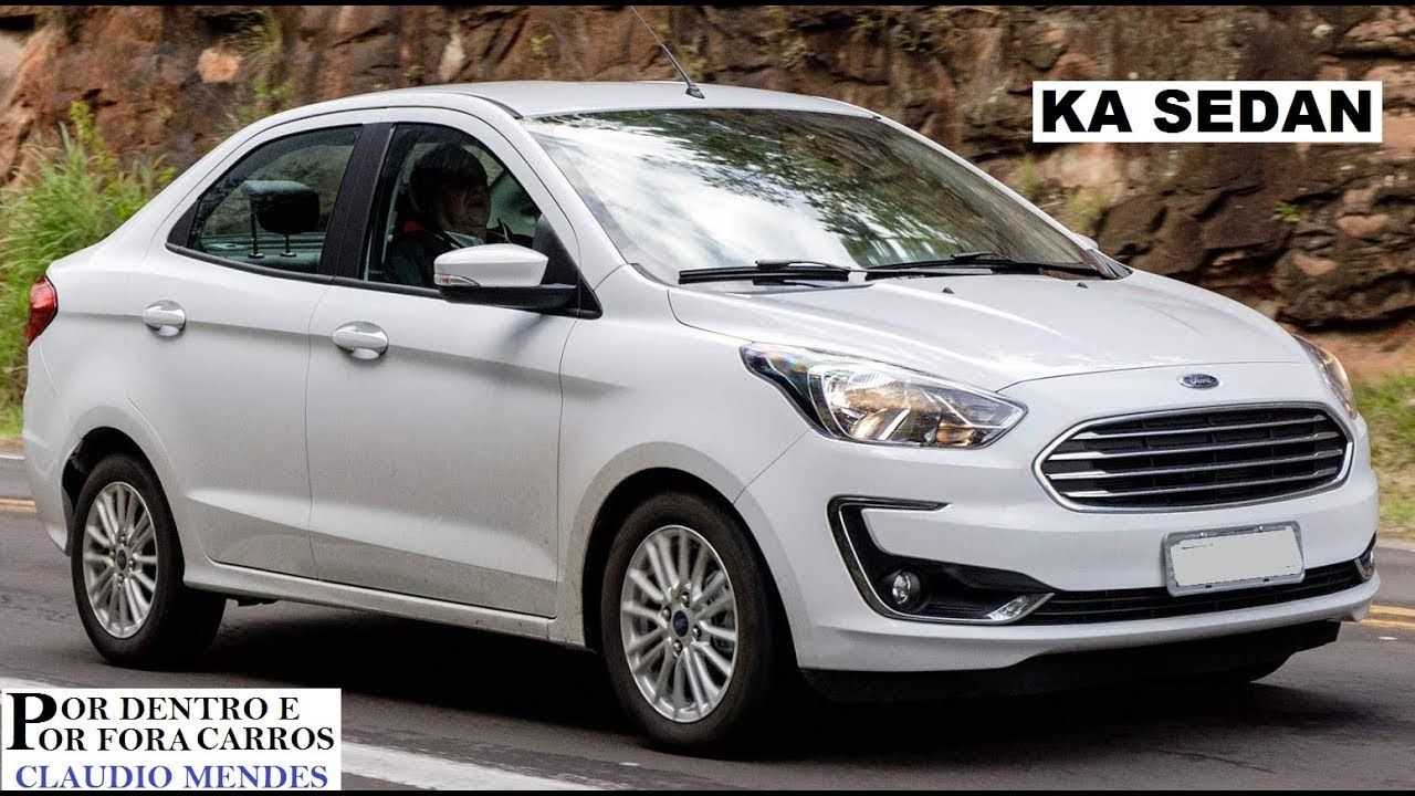 Ford Ka Sedan 2019 Preco Versoes E Cores Youtube