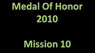 Medal Of Honor (2010) - Final Mission; Rescue The Rescuers (PS3 HD / No Commentary)