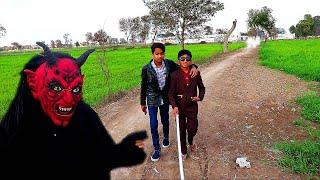 Shaitan vs Two Friends Shaitan ka New Chal Part 02 (Shaitan vs Blind Boy)