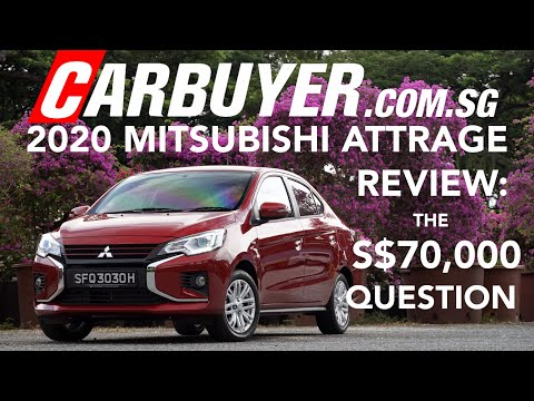 2020 Mitsubishi Attrage Review The S 70 000 Question Carbuyer Com Sg Singapore Youtube
