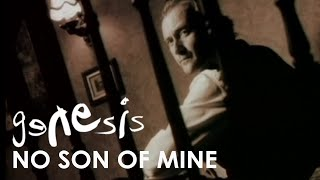 Genesis - No Son Of Mine (Official Music Video)