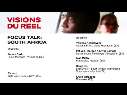 Focus Talk: South Africa | Podcast Visions du Réel 2017