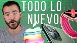 iPhone 11 Pro, Apple Watch Serie 5 y Más! (Resumen Evento)