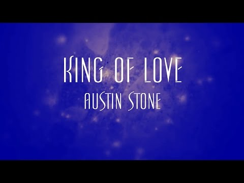 King Of Love - Austin Stone