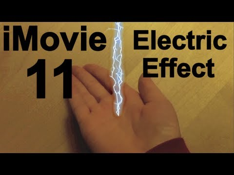 How to do the Electricity Effect in iMovie 11 – Special Effects