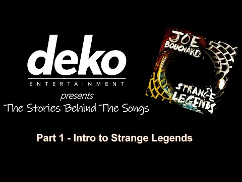Joe Bouchard - Strange Legends (INTRO TO ALBUM)