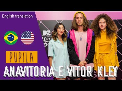 Pupila - Anavitoria Feat Vitor Kley  + English translation