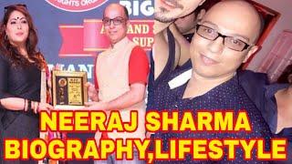 Neeraj Sharma Biography   Lifestyle   Education   Family   Profession   Net worth   Hometown....