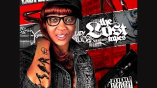 Lady Luck featuring McVay (from D12) & Ambition- I'm The Shit