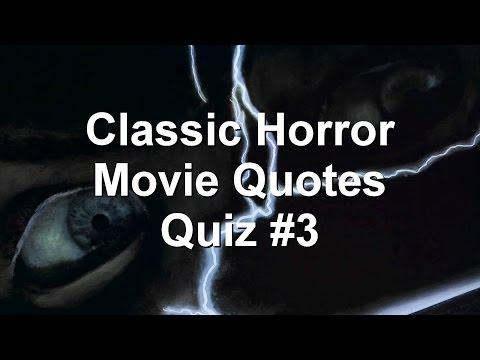 Classic Horror Movie Quotes Quiz 3