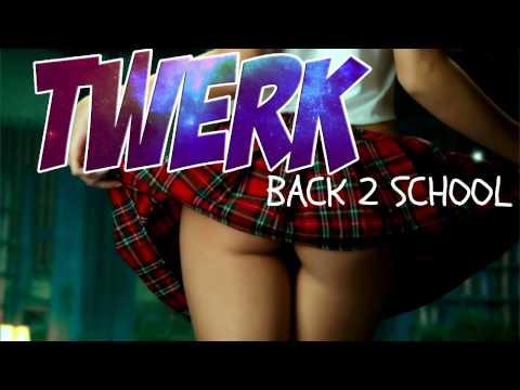 Twerk It Back 2 School Mix 2015