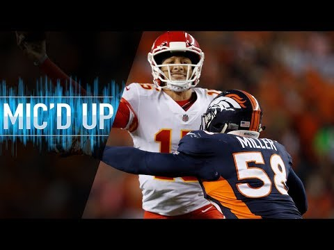 """Von Miller Mic'd Up vs. Chiefs """"Y'all Boys Don't Play Madden?"""" 