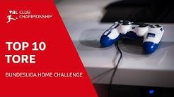 Die besten 10 Tore der Bundesliga Home Challenge