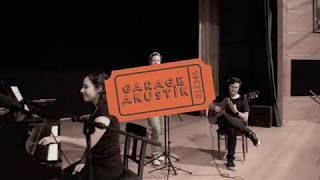 Her Şey Seninle Güzel - Garage Akustik Video