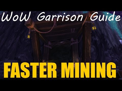 [Warcraft] Faster Garrison And Draenor Mining